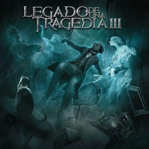 Legado De Una Tragedia, Vol. 3 von Legado de una Tragedia