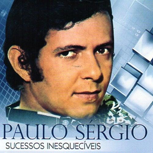 Sucessos Inesquecíveis de Paulo Sergio