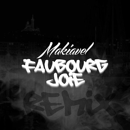 Faubourg Joie (Remix) de Makiavel