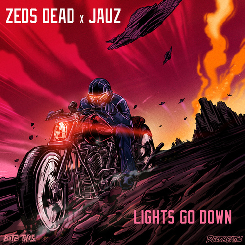 Lights Go Down von Zeds Dead & Jauz