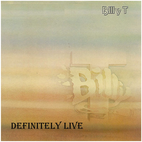 Definitely Live (Live) by Billy T