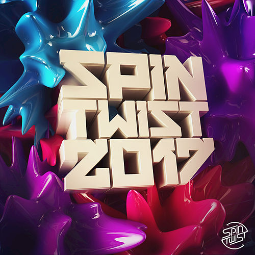 Spin Twist 2017 de Various Artists