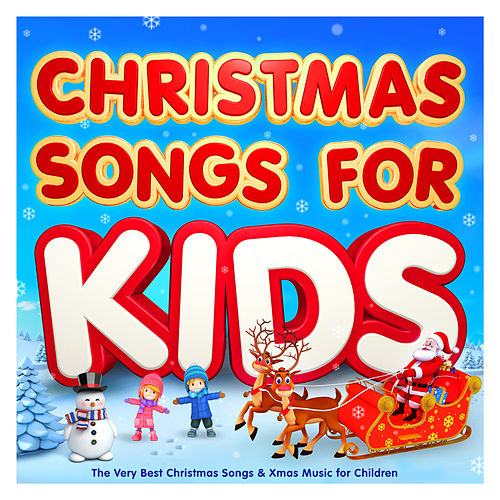 Christmas Songs For Kids 2017 - The Very Best Christmas Songs & Xmas Music for Children (Deluxe Christmas Version) by Various Artists