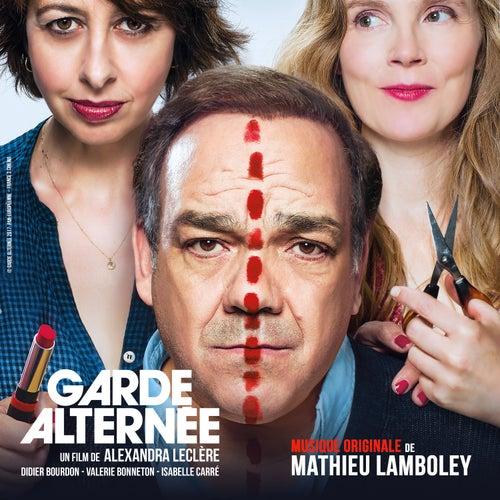 Garde alternée (Original Motion Picture Soundtrack) by Mathieu Lamboley