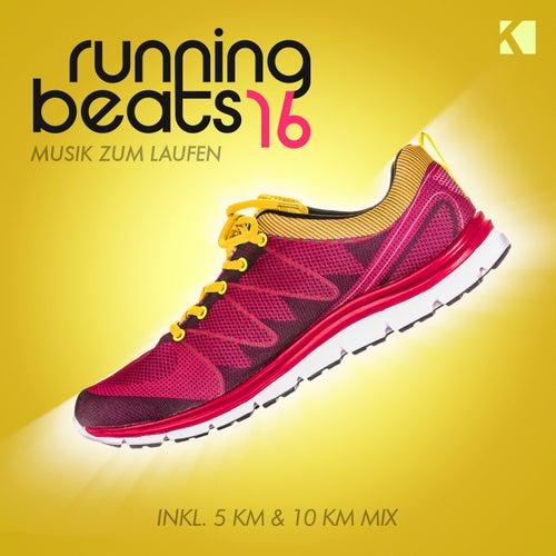 Running Beats, Vol. 16 - Musik Zum Laufen (Inkl. 5 KM & 10 KM Mix) von Various Artists