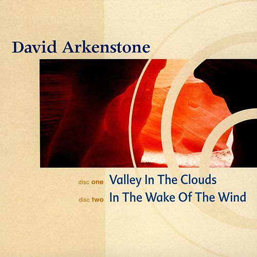 Valley in the Clouds/In the Wake of the Wind von David Arkenstone