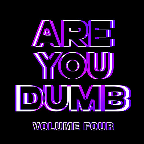 Are You Dumb? Vol. 4 de Jammer
