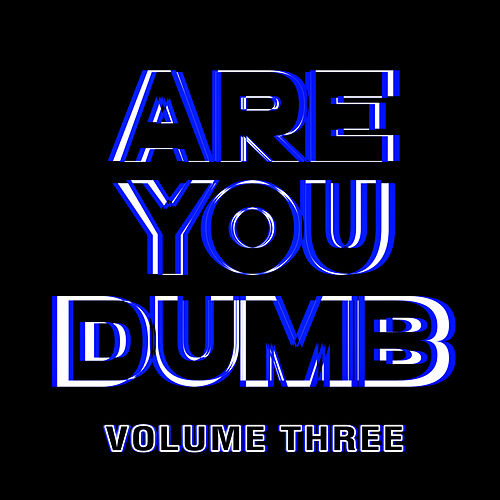 Are You Dumb? Vol. 3 de Jammer
