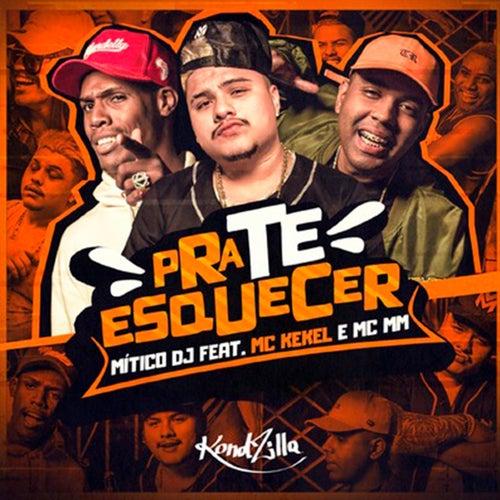 Pra Te Esquecer by Mitico DJ