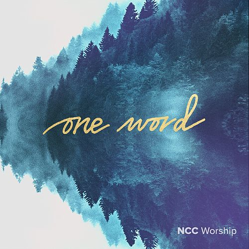 One Word by NCC Worship