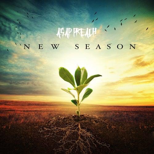 New Season de Asap Preach