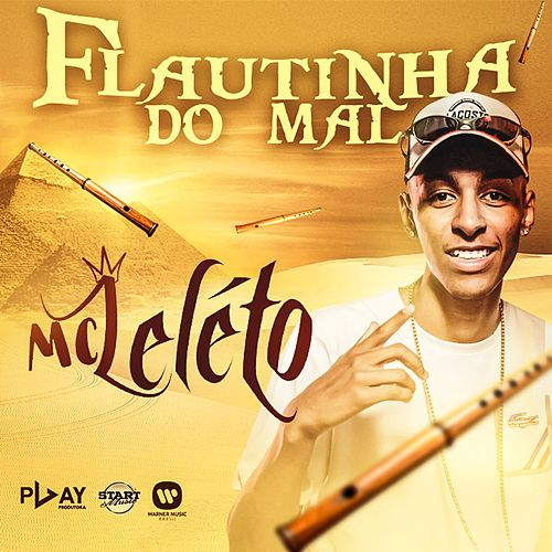 Flautinha do mal de MC Léléto