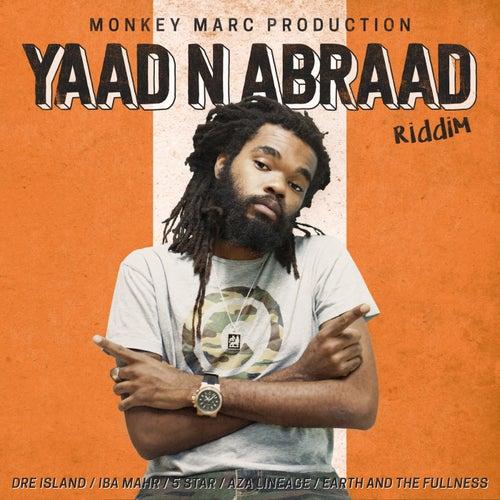 Yaad N Abraad Riddim by Monkeymarc