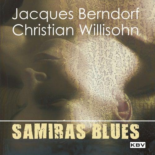 Samiras Blues von Jacques Berndorf
