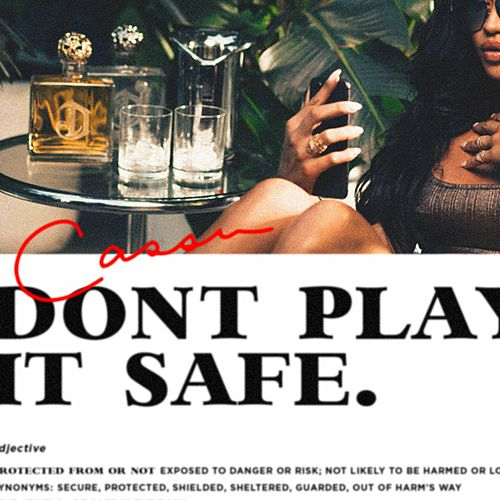 Don't Play It Safe by Cassie