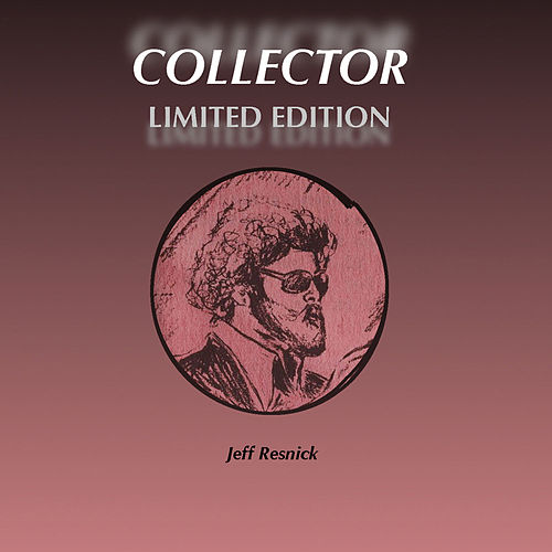Collector Limited Edition de Jeff Resnick
