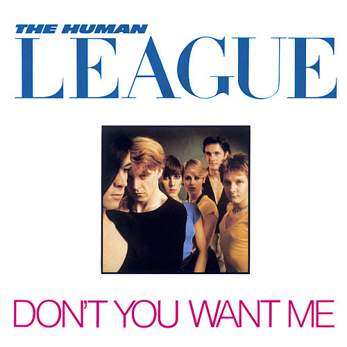 Don't You Want Me de The Human League