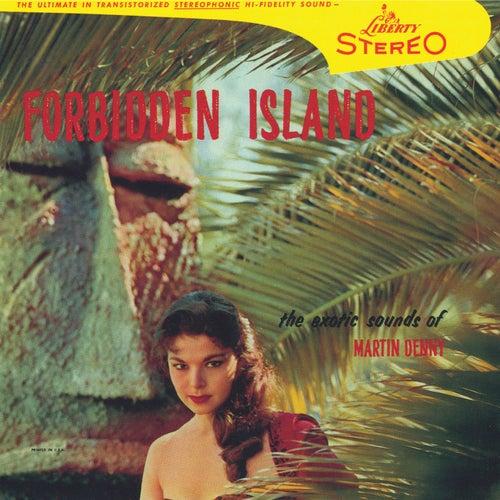 Forbidden Island by Martin Denny