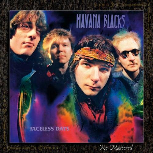 Faceless Days (remastered) by Havana Black