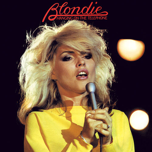 Hanging On The Telephone by Blondie