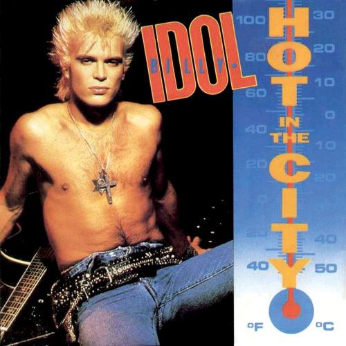 Hot In The City von Billy Idol