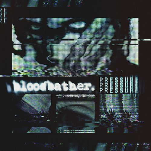 Pressure by Bloodbather