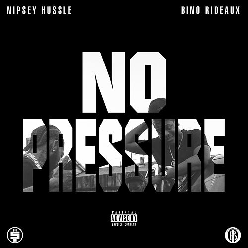 No Pressure de Bino Rideaux