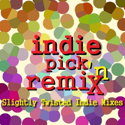Indie Pick N Remix by Various Artists