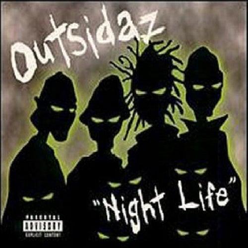 Night Life EP de Outsidaz