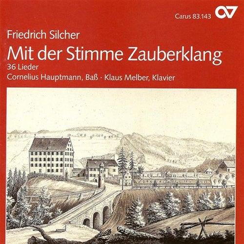 SILCHER, F.: Vocal Music (Hauptmann, Melber) by Cornelius Hauptmann