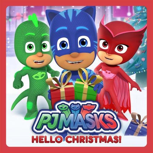 Hello Christmas by PJ Masks