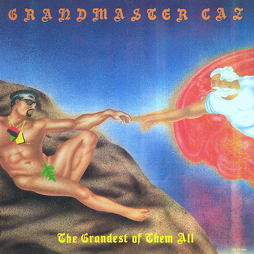 The Grandest of Them All by Grandmaster Caz