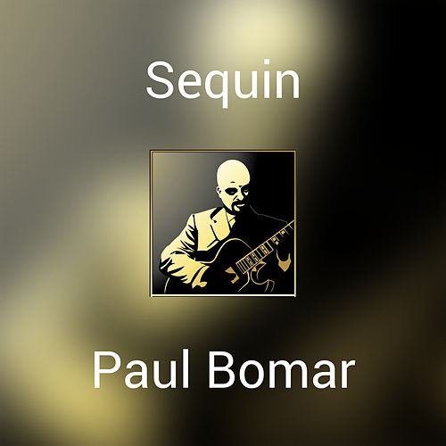 Sequin by Paul Bomar
