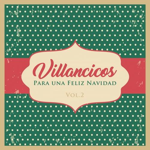 Villancicos para Unas Felices Fiestas, Vol. 2 by The Harmony Group
