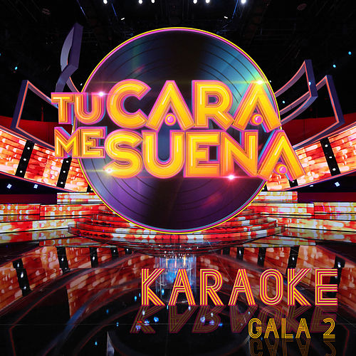 Tu Cara Me Suena (Karaoke Version: Temporada 6 (Vol. 2)) by Ten Productions