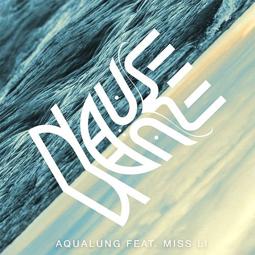 Aqualung (feat. Miss Li) de Nause