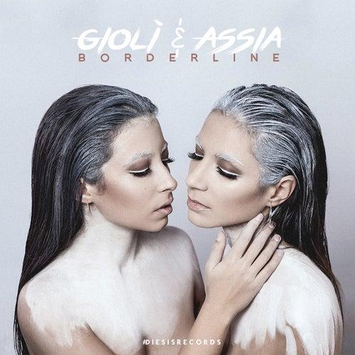 Borderline by Giolì & Assia