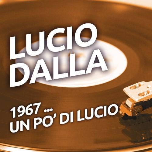 Lucio Dalla - 1967 ...un po' di Lucio by Lucio Dalla