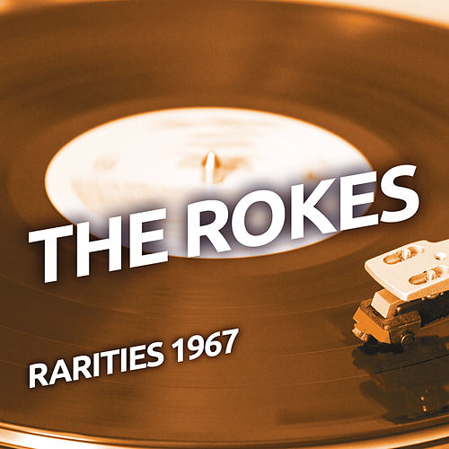 The Rokes - Rarities 1967 di The Rokes