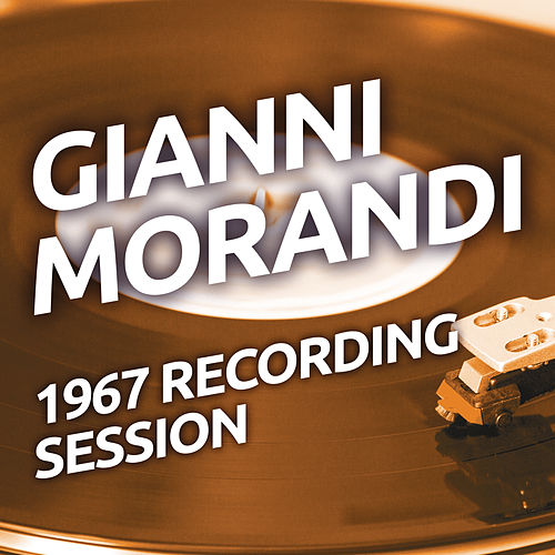 Gianni Morandi - 1967 Recording Session de Gianni Morandi