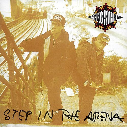 Step In The Arena von Gang Starr
