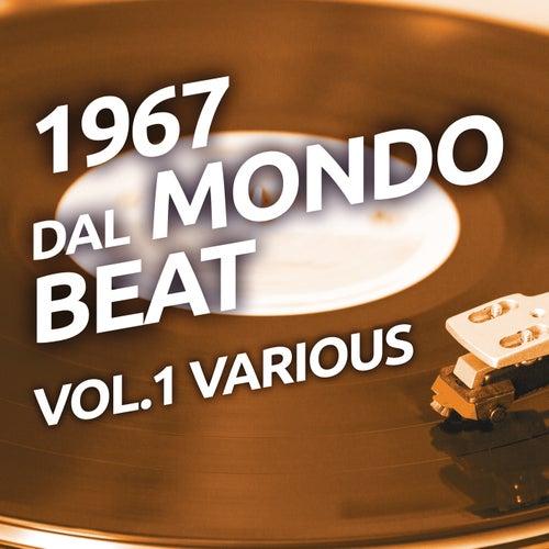 1967 Dal mondo beat, Vol. 1 de Various Artists