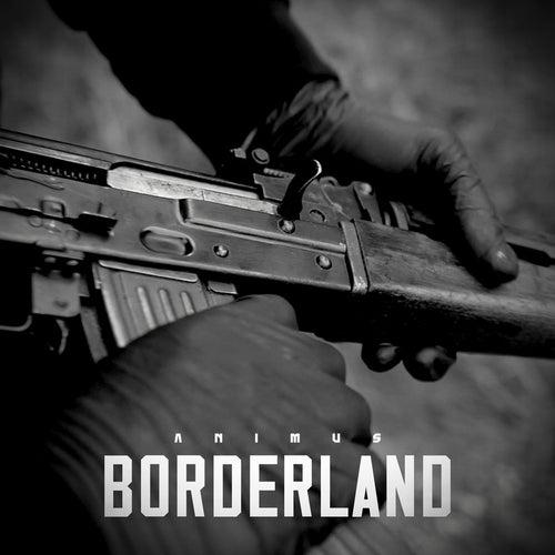Borderland by Animus