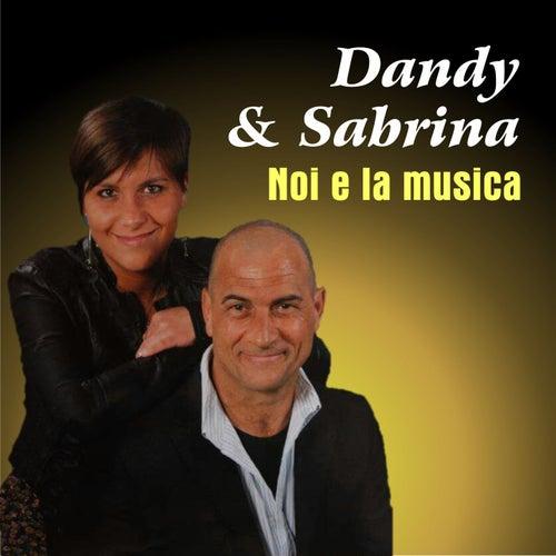 Noi e la musica de Dandy