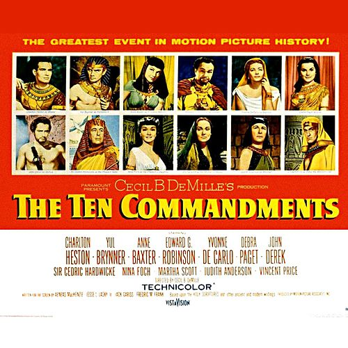 The Ten Commandments: Ten Commandments Prelude / In the Bulrushes / The Bitter Life / Love and Ambition (From 'The Ten Commandments' Original Soundtrack) von Elmer Bernstein