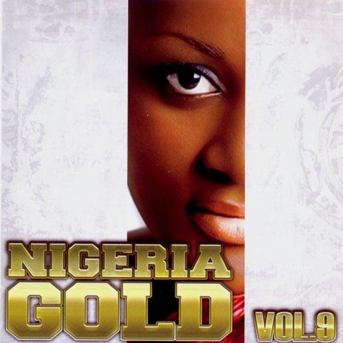 Nigeria Gold, Vol. 9 von Various Artists