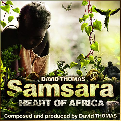 Samsara - Heart of Africa de David Thomas