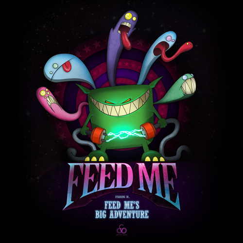 Feed Me's Big Adventure by Feed Me