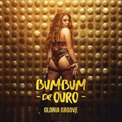Bumbum de Ouro de Gloria Groove