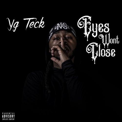 Eyes Won't Close von Yg Teck